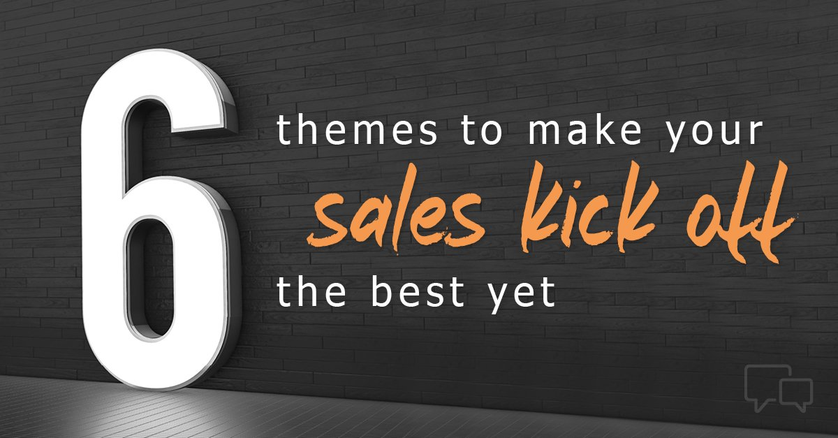 sales kickoff meeting themes