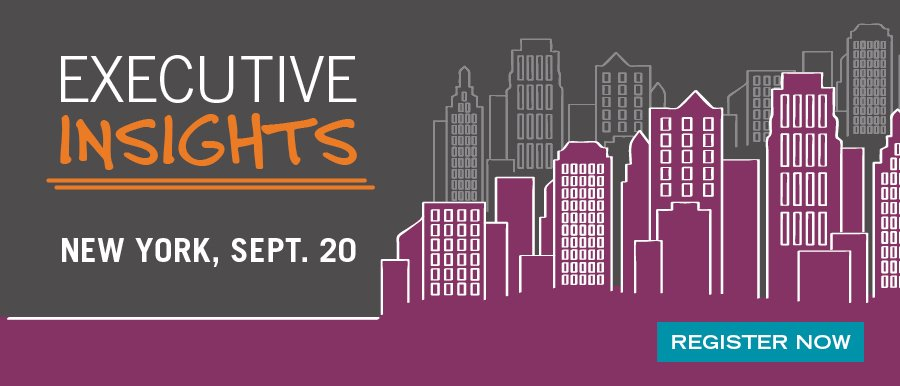 Register Now for our Executive Insights tour in New York on Sept 20