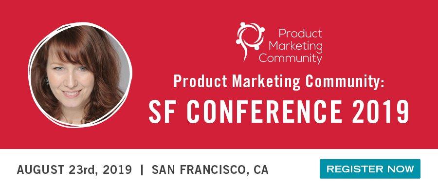 Product Marketing Community: San Francisco Conference 2019